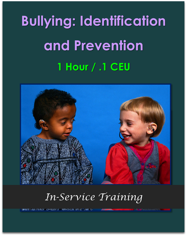 Bullying: Identification and Prevention 1 hour / .1 CEU  $10.50