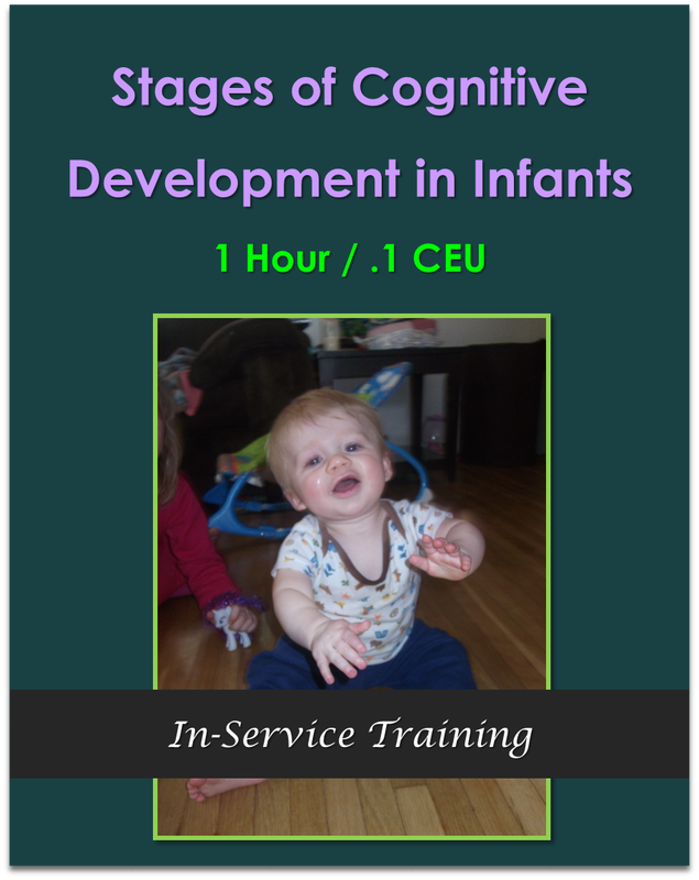 Stages of Cognitive Development in Infants (1 hour / .1 CEU)  $10.50