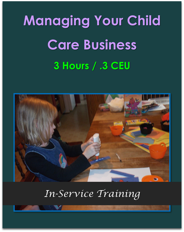 Managing Your Child Care Business 3 hours / .3 CEU $31.50