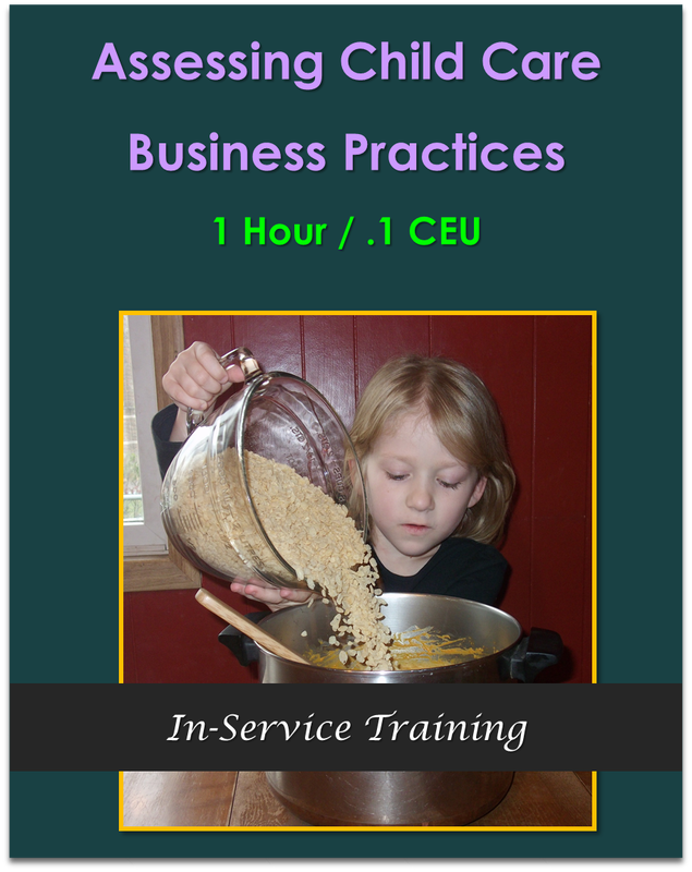 Assessing Child Care Business Practices (1 hour / .1 CEU) $10.50