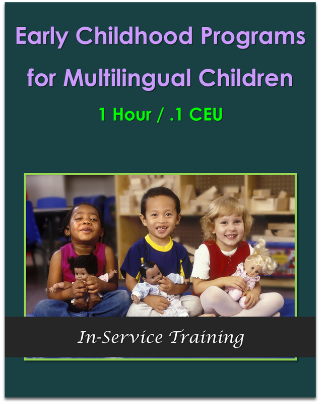 Early Childhood Programs for Multilingual Children 1 hour / .1 CEU  $10.50
