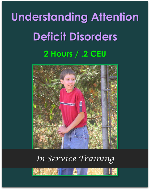Understanding Attention Deficit Disorders 2 hours / .2 CEU  $21.00