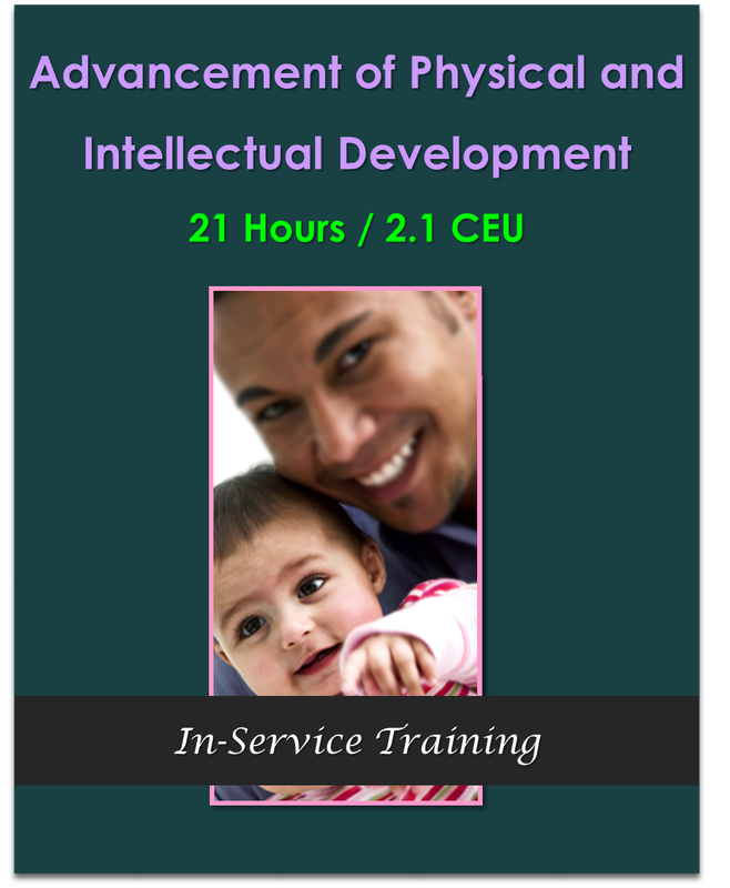 CDA Module 2: Advancement of Physical and Intellectual Development  $189.00