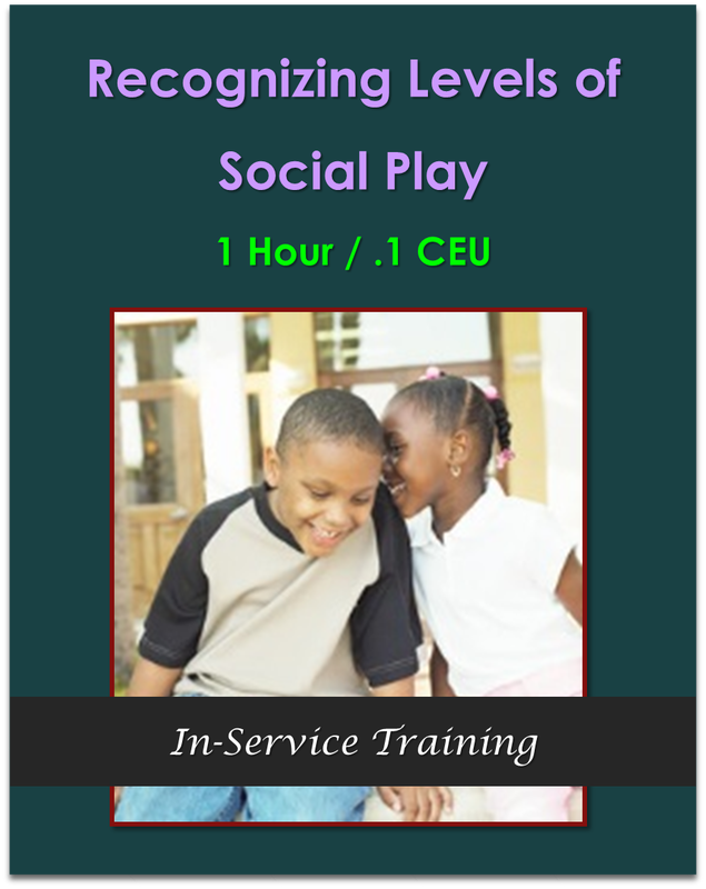 Recognizing Levels of Social Play (1 hour / .1 CEU) $10.50