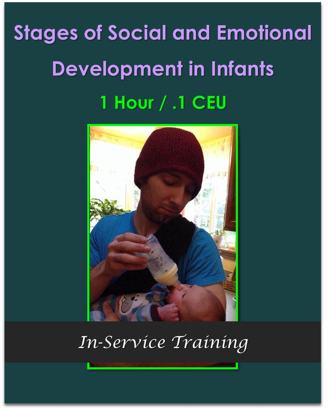 Stages of Social and Emotional Development in Infants 1 hour / .1 CEU  $10.50
