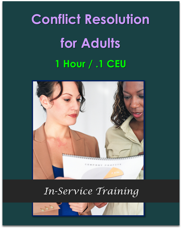 Conflict Resolution for Adults (1 hour / .1 CEU) $10.50