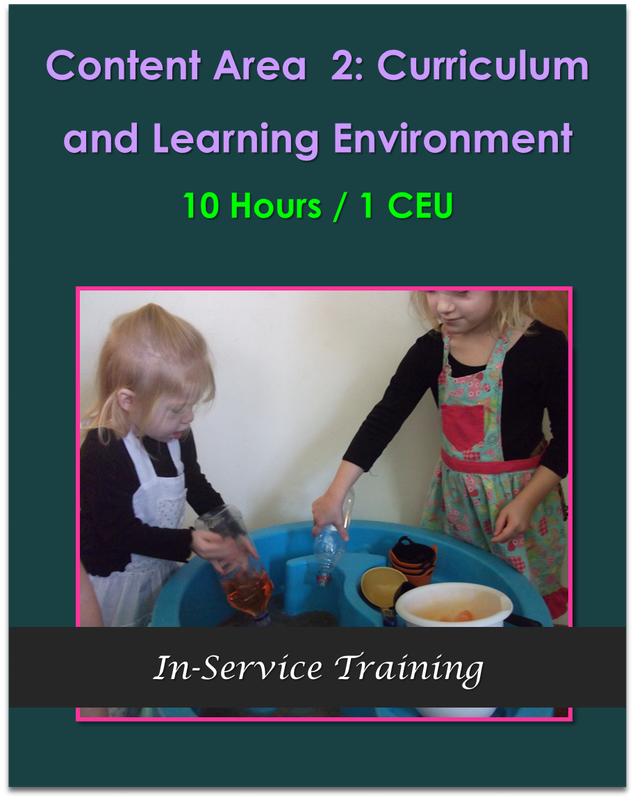 Content Area 2: Curriculum and Learning Environment 10 hours / 1 CEU  $105.00