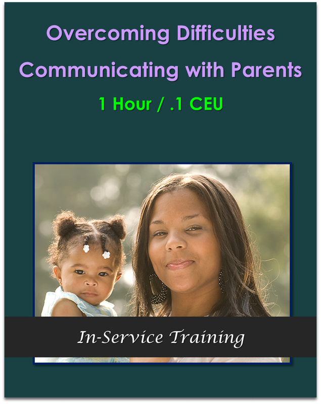 Overcoming Difficulties Communicating with Parents 1 hour / .1 CEU $10.50