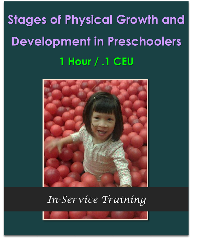 Stages of Physical Growth and Development in Preschoolers  1 hour / .1 CEU  $10.50
