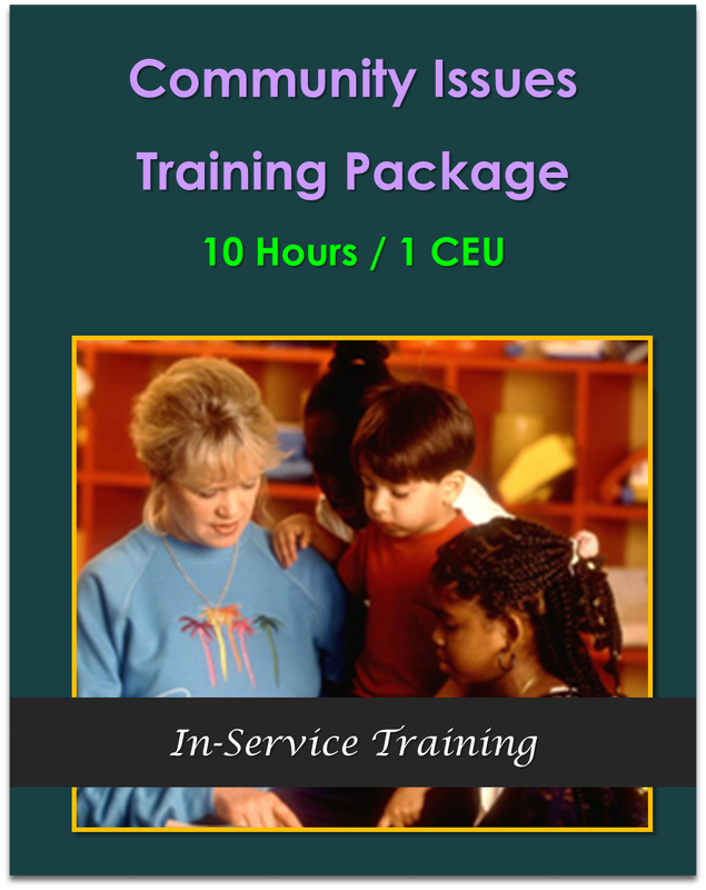 Community Issues Training Package  (10 hours / 1 CEU)  $105.00