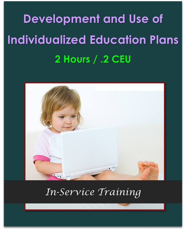 Development and Use of Individualized Education Plans 2 hours / .2 CEU