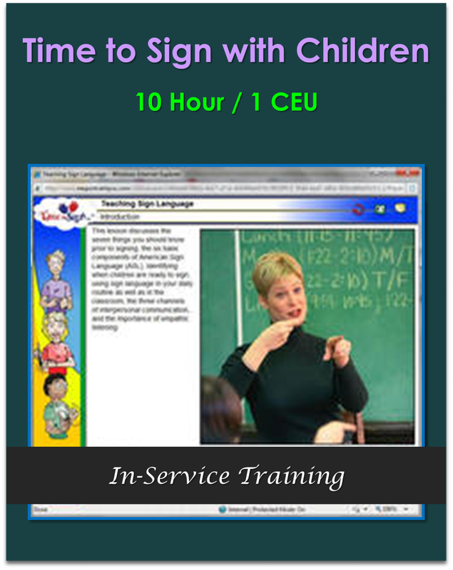 Time to Sign with Children 10 hours / 1 CEU  $105