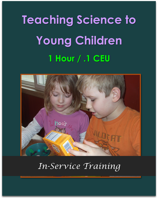 Teaching Science to Young Children (1 hour / .1 CEU)  $10.50