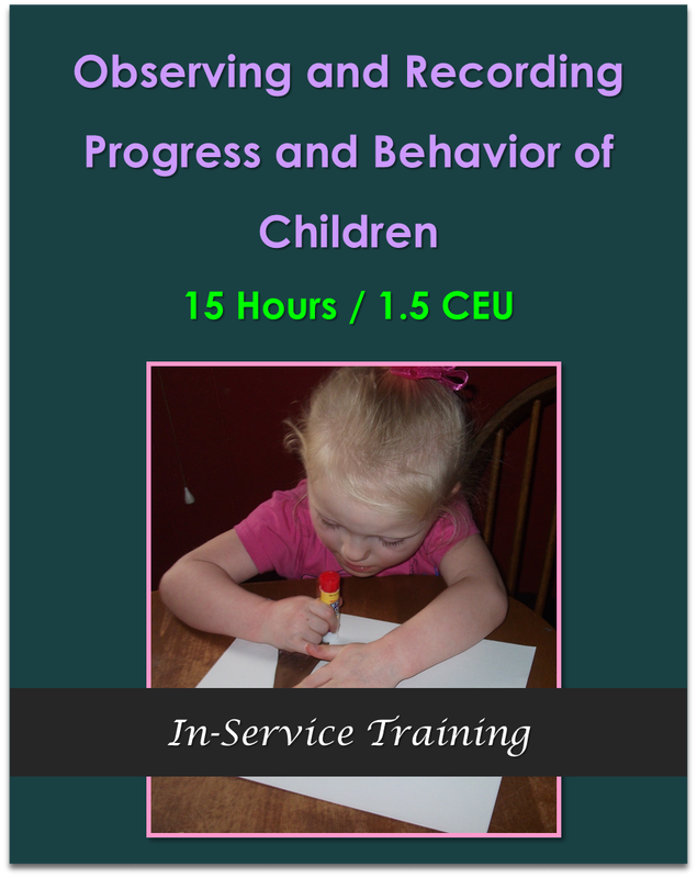 CDA Module 5: Observing and Recording Progress and Behavior of Children  $150.00