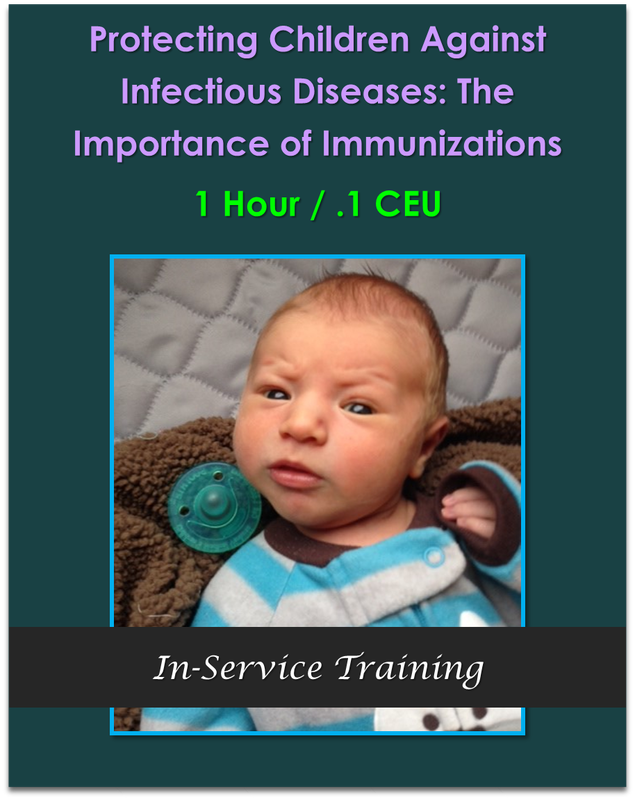PicturProtecting Children Against Infectious Diseases: The Importance of Immunizations (1 hour / .1 CEU)