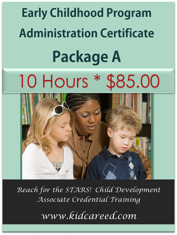 Early Childhood Program Administration Certificate Package A * Reach for the STARS